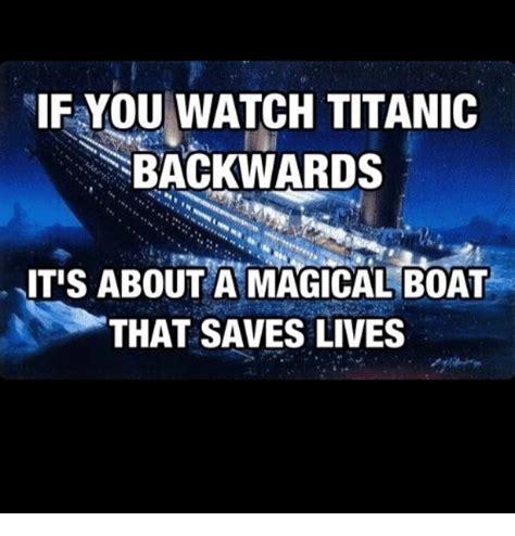 titanic boat meme 25 best memes about watch titanic watch titanic memes