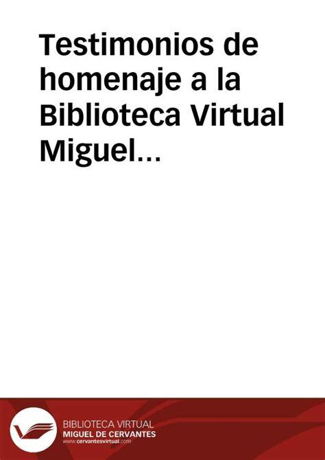 la biblioteca homenaje a miguel testimonios de homenaje a la biblioteca miguel de