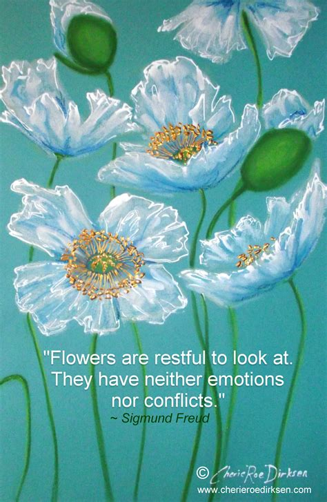 Flower Quotes The Simple Pleasures In Cherie Roe Dirksen