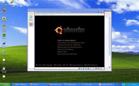 xp tutorial for ubuntu virtualizar ubuntu en windows xp con virtual box culturaci 243 n