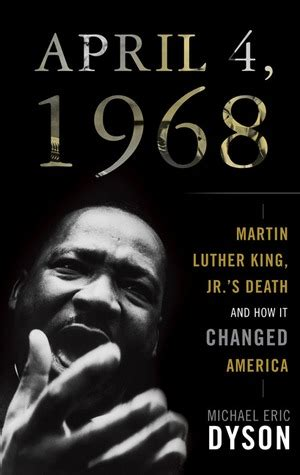 1968 the year that changed america books april 4 1968 martin luther king jr s and how it