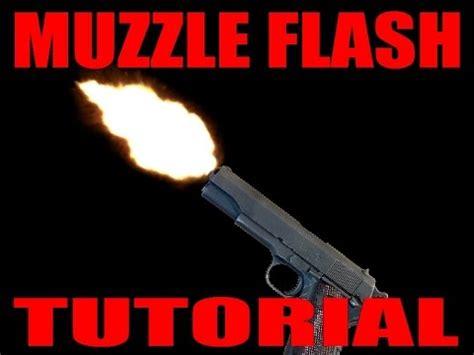 windows movie maker muzzle flash tutorial muzzle flash tutorial windows live movie maker youtube