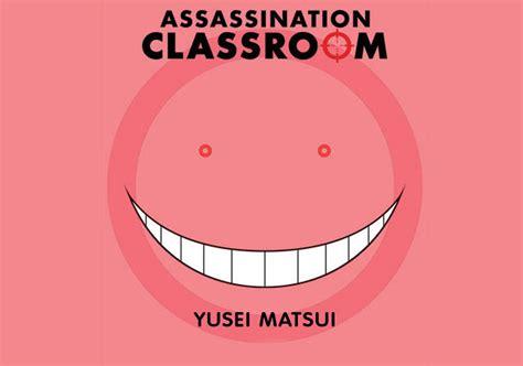 Assassination Classroom By Yusei Matsui assassination classroom vol 4 yusei matsui deusmelivro