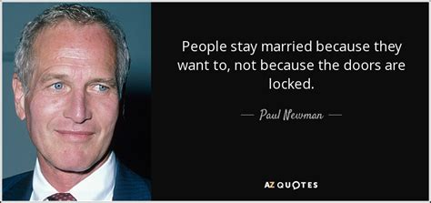 paul newman quotes top 25 quotes by paul newman of 137 a z quotes