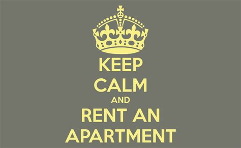 renting an apartment keep calm and rent an apartment poster loukia keep