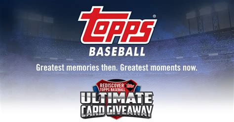Ultimate Rewards Sweepstakes - topps ultimate card giveaway 2017 win free topps now cards