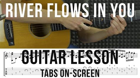 youtube tutorial river flows in you yiruma river flows in you fingerstyle guitar tutorial