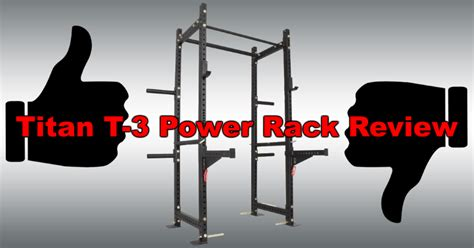 Titan Power Rack Review by Titan T 3 Power Rack Review Is This The Best Power Rack 400