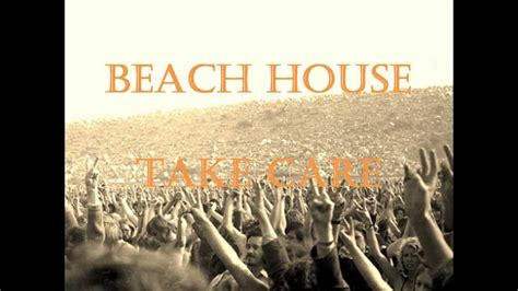 take it to the house beach house take care original with lyrics youtube