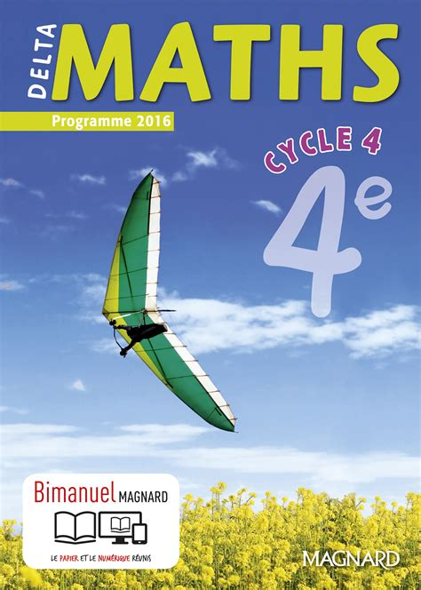deltamaths 5e cycle 4 delta maths 4e 2016 bimanuel magnard enseignants