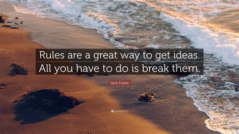 How To Get Ideas Foster foster quote are a great way to get ideas