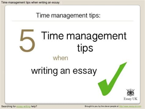 Essay Writing Tips Uk by Essay Writing 5 Time Management Tips When Writing An Essay