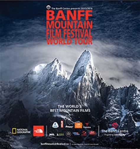 film 2017 mountain 2017 banff mountain film festival world tour register