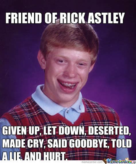 Know Your Meme Rick Roll - friend of rick astley by charchar goodmuffin meme center