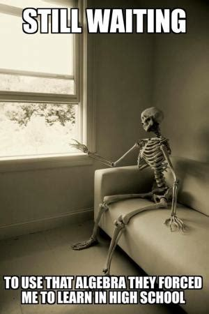 Waiting Meme by Still Waiting Meme Skeleton Image Memes At Relatably Com