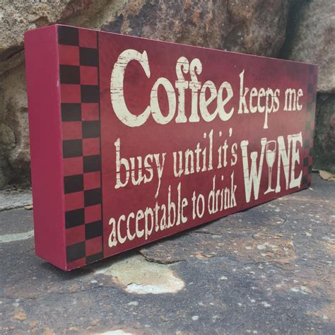 funny home decor signs wooden signs with quotes sayings about coffee funny wine
