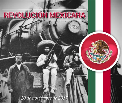 imagenes de la revolucion mexicana en ingles revoluci 243 n mexicana portal ciudadano