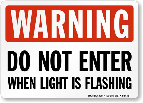 flashing lights for signs do not enter when light is flashing warning sign sku s