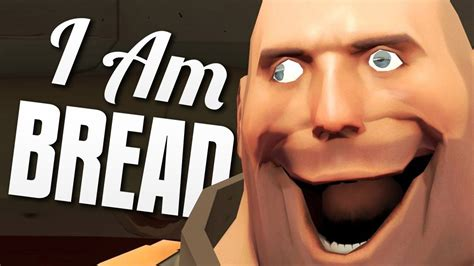 film comedy vire i am bread do team fortress vire um sanduiche doovi