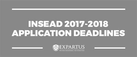 Insead Application Mba by Insead 2017 2018 Application Deadlines