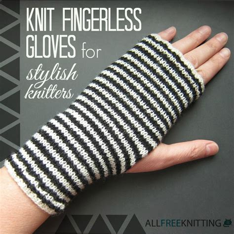how to knit mittens for beginners 30 knit fingerless gloves for stylish knitters
