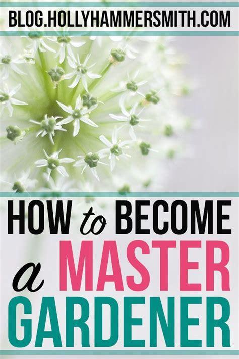 master gardener certification start  finish gardening