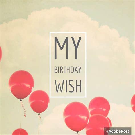 my birthday my birthday wish foodbymaria