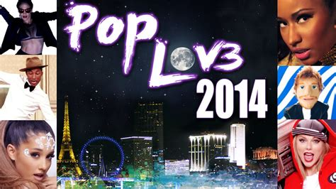 song mashup 2014 poplove 3 mashup of 2014 by robin skouteris 55