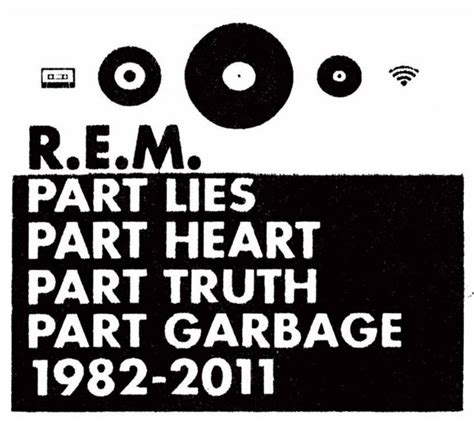 best rem songs r e m details greatest hits album part lies part