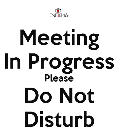 keep calm and do not disturb meeting in progress poster daren