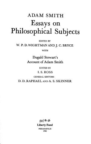 Adam Smith Essay by Essays On Philosophical Subjects