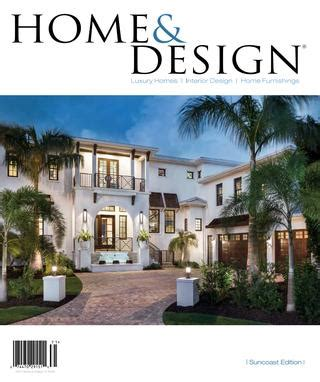 home design journal home design magazine 2017 suncoast florida edition by