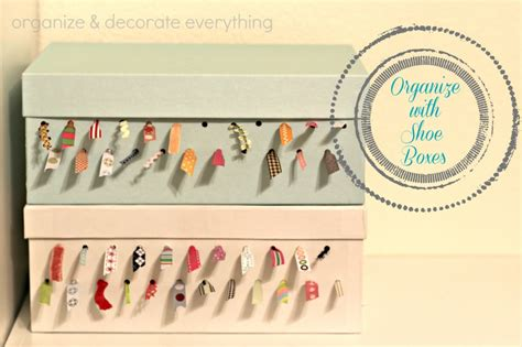 decorating shoe boxes for storage 31 days of getting organized using what you day