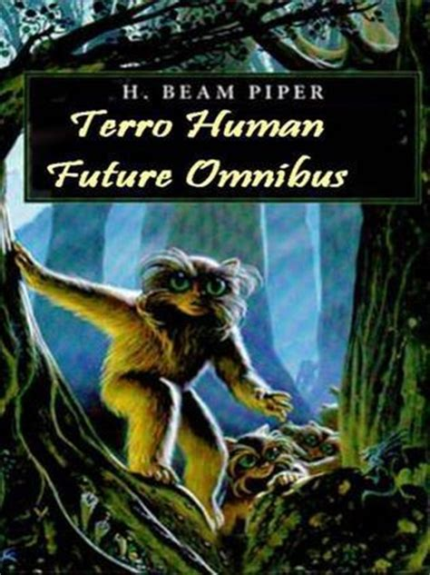 naudsonce books the terro human future history omnibus by h beam piper