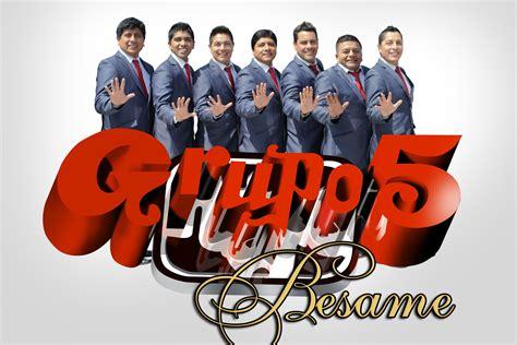 Grupo 5 Besame Primicia 2015 Youtube | grupo 5 besame primicia 2015 youtube