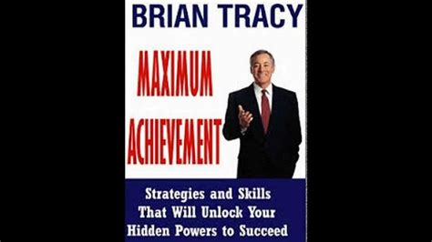 maximum achievement strategies and 0684803313 maximum achievement brian tracy audiobook full maximum achievement strategies and skills