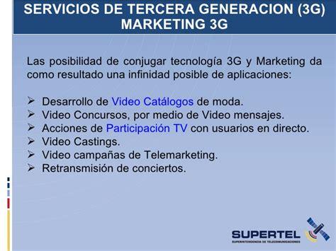 servicios ofrecidos por 3g presentaci 243 n 3g