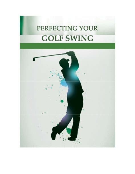 perfecting golf swing perfecting your golf swing