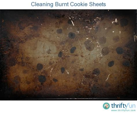cleaning burnt cookie sheets thriftyfun