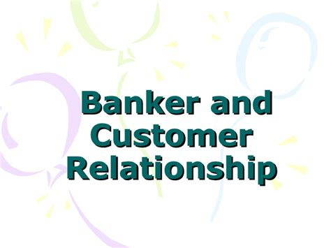 Relationship Banker by Banker And Customer Realationship5