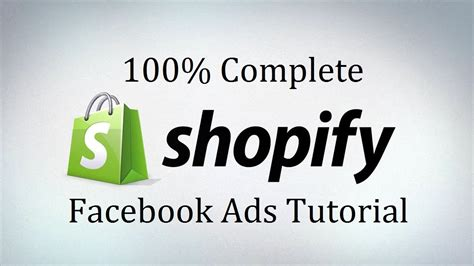 facebook ads tutorial 2016 complete shopify training facebook ads tutorial for