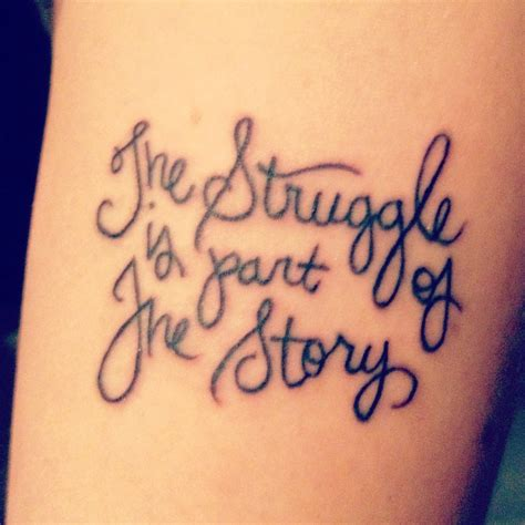 tattoo quotes about strength and struggle vintage tattoo quotes on arm the struggle is part of the
