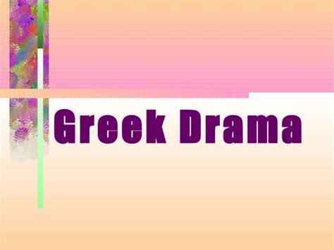 Greek Drama Powerpoint Drama Powerpoint