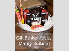 DIY Awesome Gift Basket for Man Manly Gifts For Him