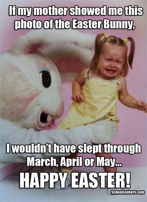 Easter Meme Funny - if my mother showed me this photo of the easter bunny i