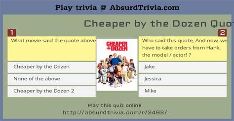 the dozen hours trivia quiz cheaper by the dozen quotes