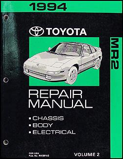 1994 toyota mr2 repair shop manual volume 2 chassis body electrical