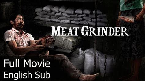 free download film horror komedi thailand thai horror movie meat grinder english subtitle full