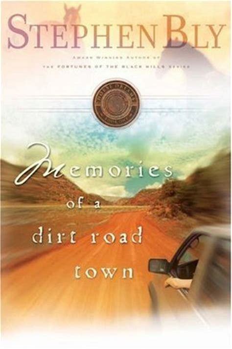 the dreaming road books memories of a dirt road town dreams trilogy 1 by