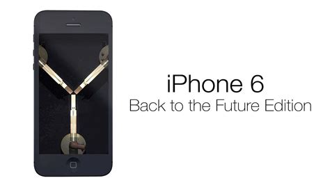 back to the future flux capacitor edition iphone 6 meets back to the future the flux capacitor